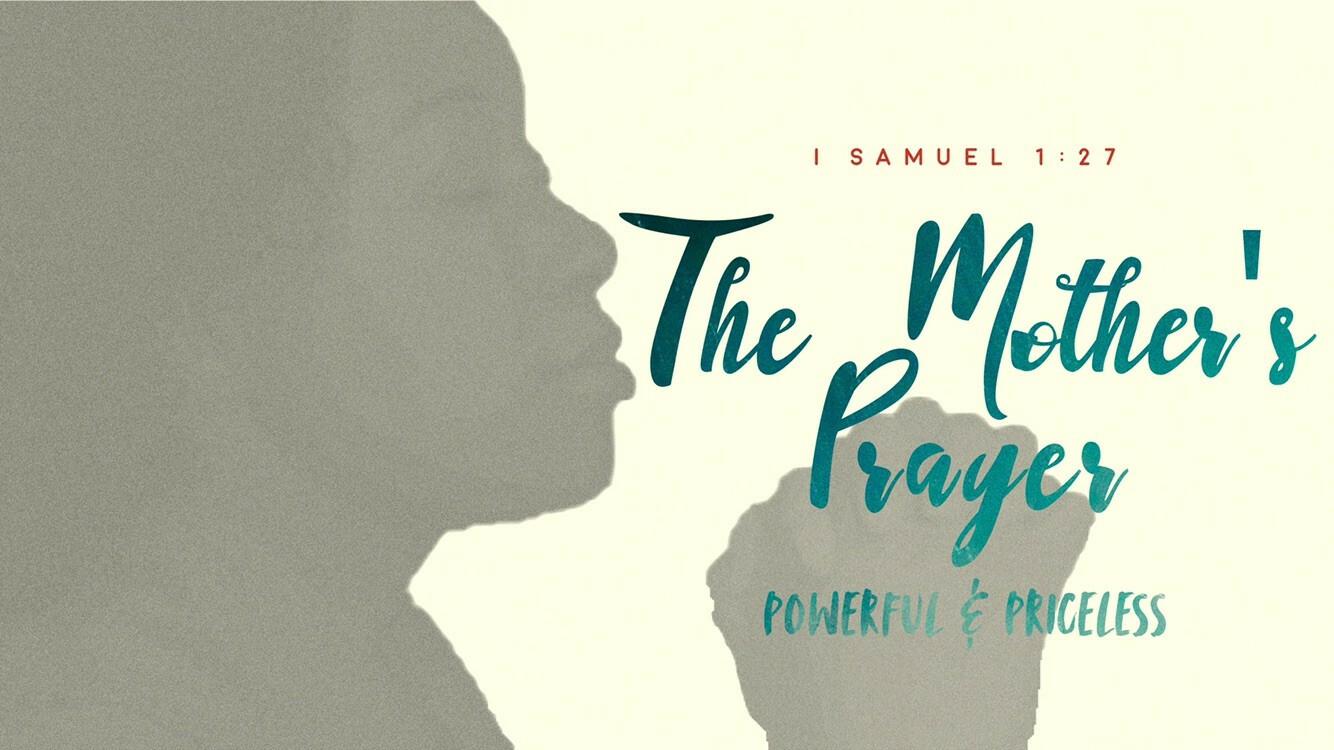 TLC Mother's Intercessory Prayer